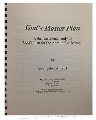 """God's Master Plan - A Dispensation"""