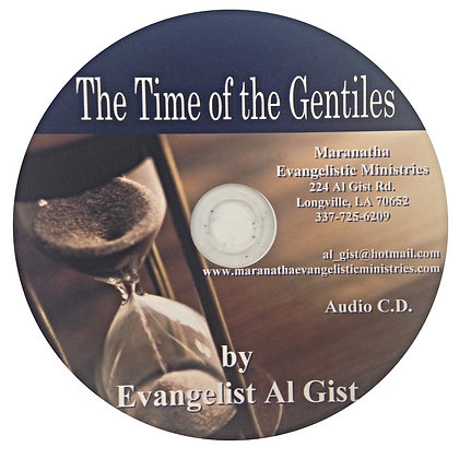 """The Time of the Gentiles"""