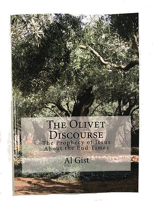 """""""The Olivet Discourse"""""""