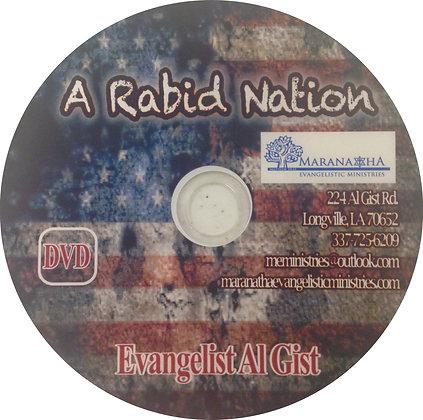 """""""A Rabid Nation"""" (D)"""