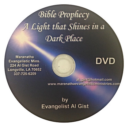 """Bible Prophecy - A Light in a Dark Place"" (D)"