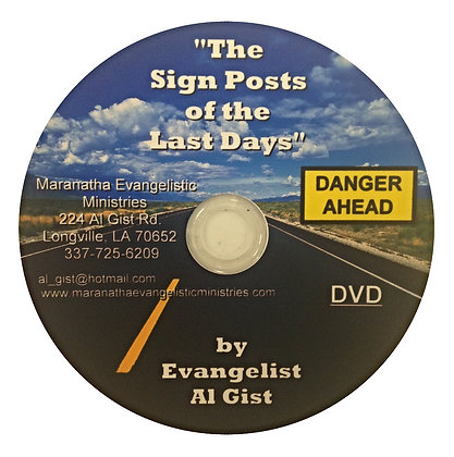 """Sign Posts of the Last Days"""