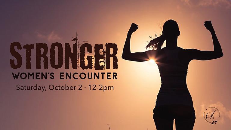 """Women's Encounter """"Stronger"""""""
