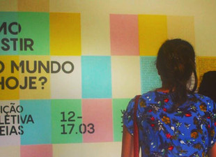 Brazil Group Show in the theme of ''How To Resist In The World Today?''