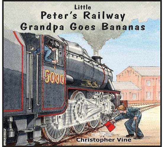 Little Peter's Railway Grandpa Goes Bananas
