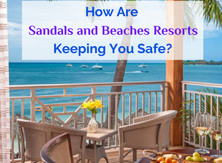 Sandals and Beaches Resorts Take Extra Measures to Ensure Guest Safety