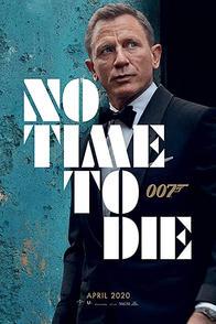 James Bond 007: No Time To Die (2021)