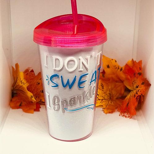 Don't Sweat...Sparkle!!