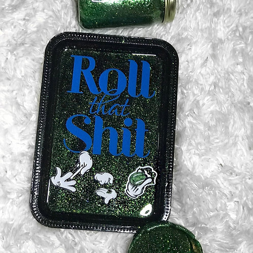 Roll That...