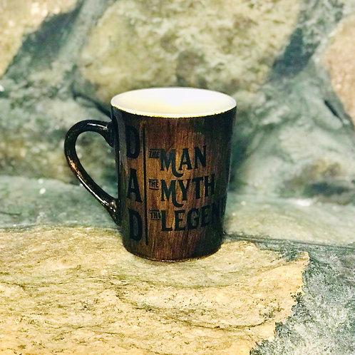 DAD ~ Man, Myth, Legend Mug