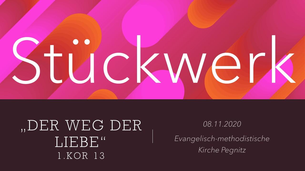 2020-11-08_Stückwerk