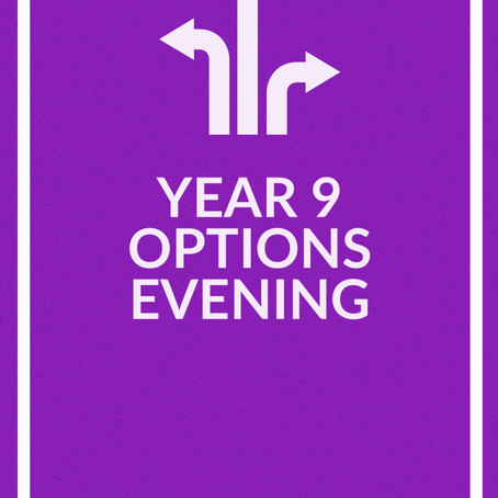 Year 9 Options Evening -  Wednesday 29th April @ 6pm