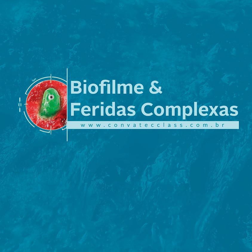 Biofilme & Feridas Complexas