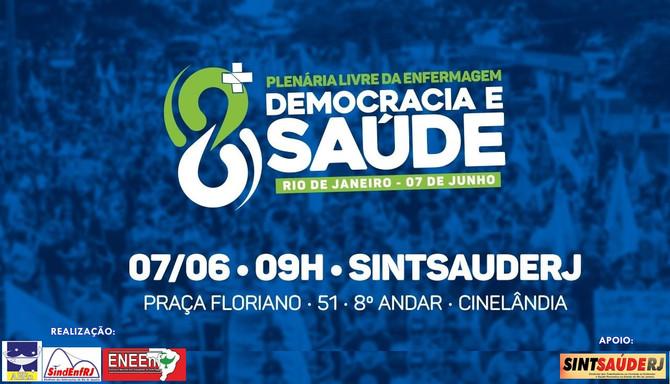 Plenária Livre da Enfermagem - Democracia e Saúde