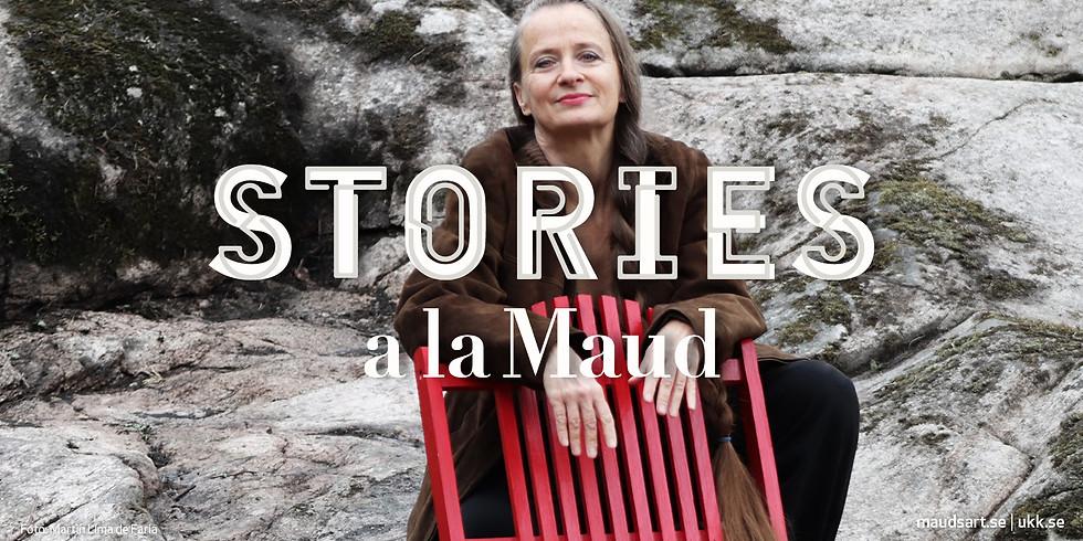 Stories a la Maud