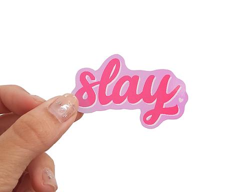 SLAY - Autocolante