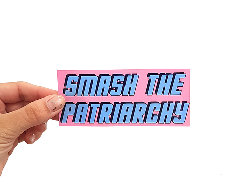 SMASH THE PATRIARCHY - Autocolante