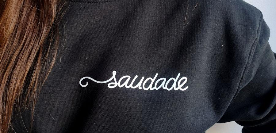 SAUDADE - SWEATSHIRT
