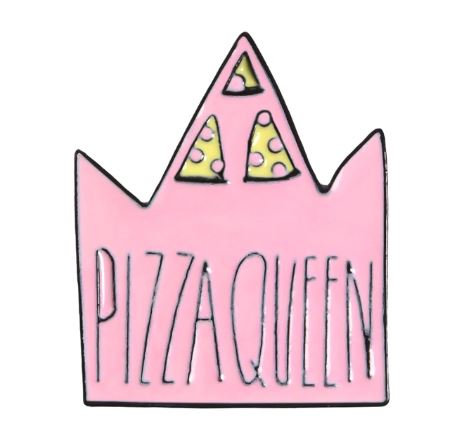 PIZZA QUEEN FOR LIFE - PIN
