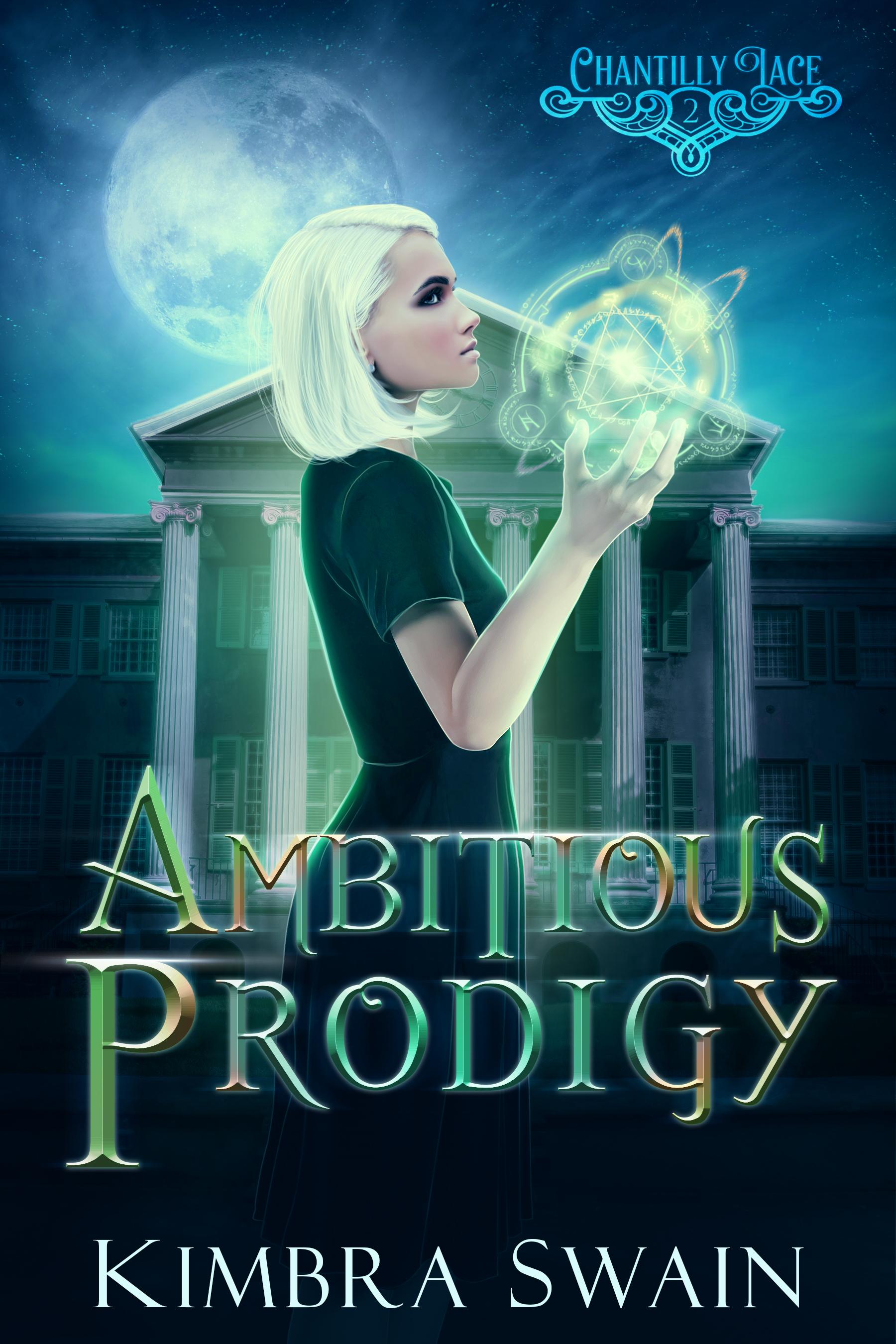 Ambitious Prodigy