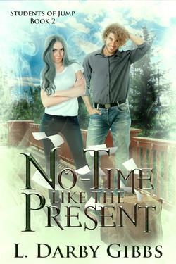 No-time like the Present