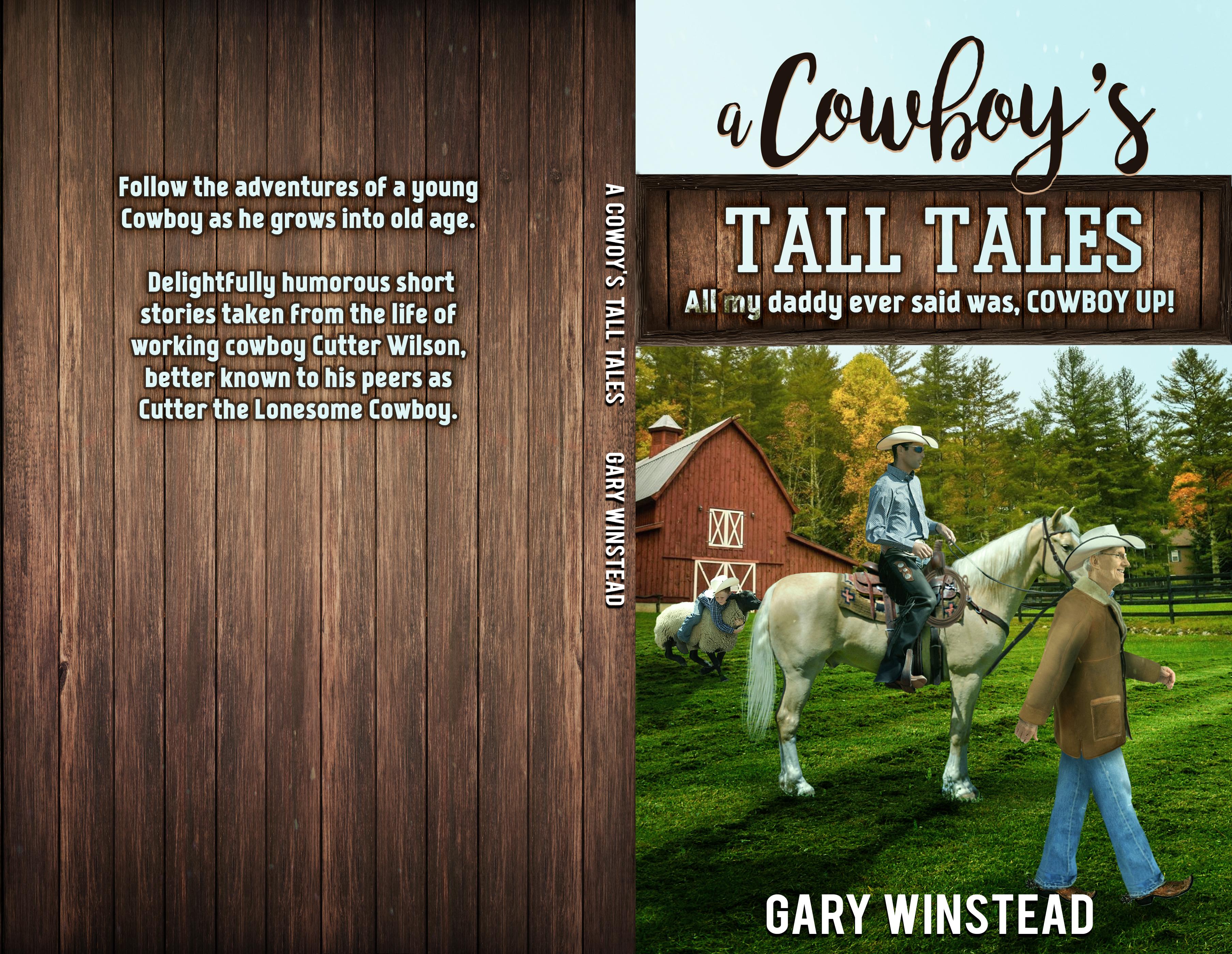 A Cowboy's tall tales