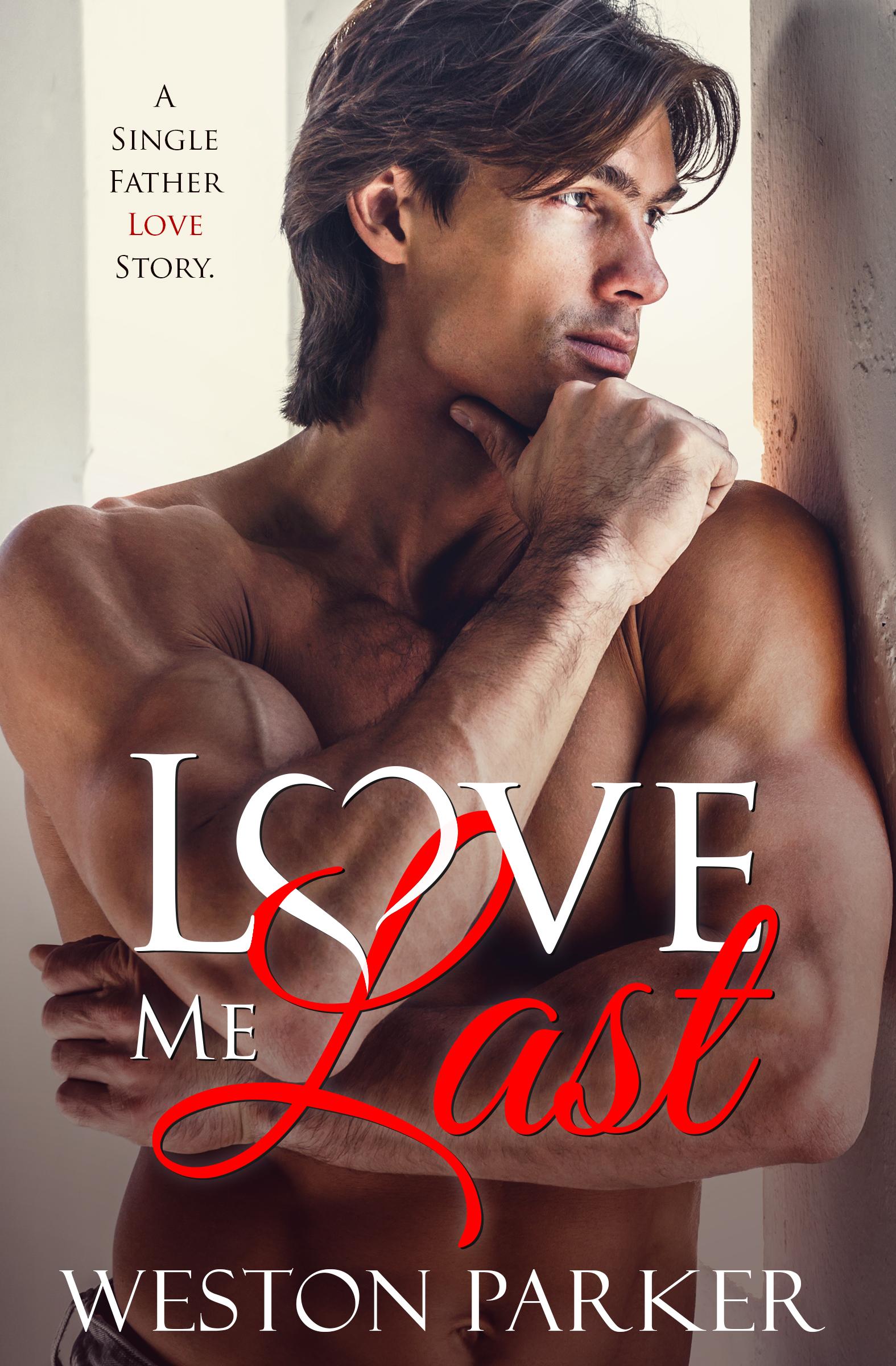 Love Me Last
