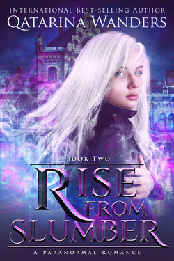 Rise from Slumber book 2
