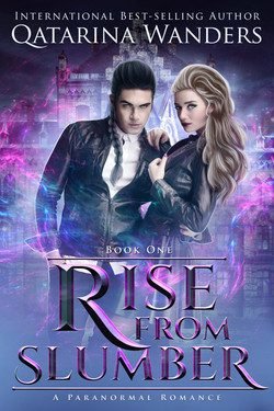 Rise From Slumber Book 1