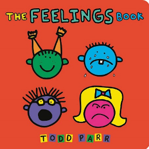 Todd Parr by The Feelings Book