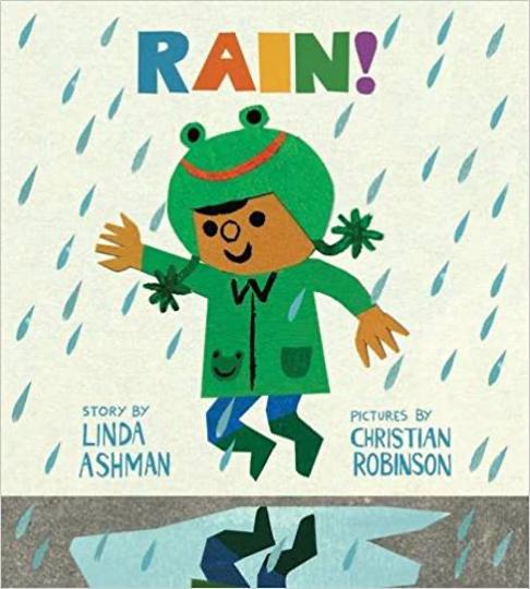 Rain – Linda Ashman & Christian Robinson