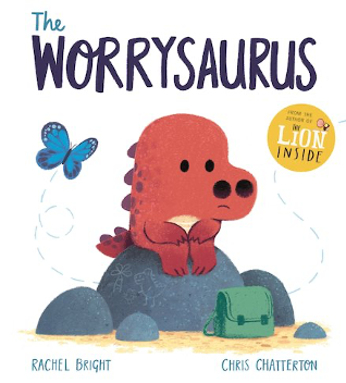 The Worrysaurus by Rachel Bright and Chris Chatterton