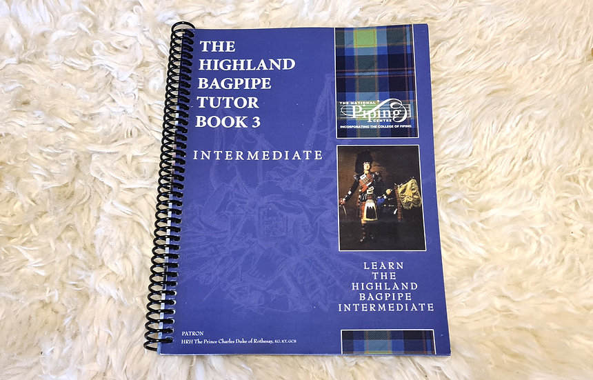 The Highland Bagpipe Tutor Book 3 vom National Piping Centre