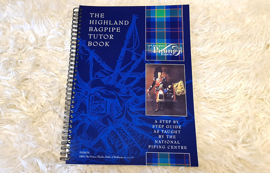 The Highland Bagpipe Tutor Book vom National Piping Centre