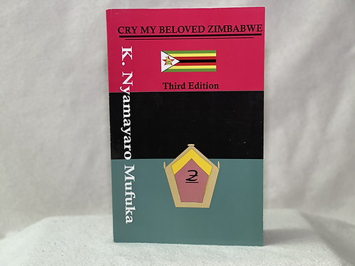 Cry my beloved Zimbabwe