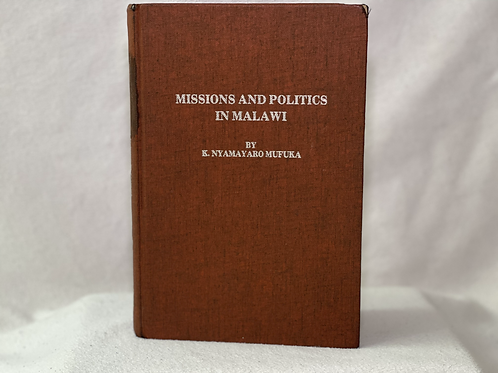 Missions and Politics in Malawi