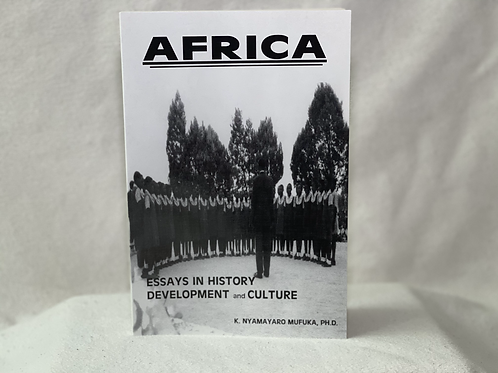 Africa: Essays in history development and culture