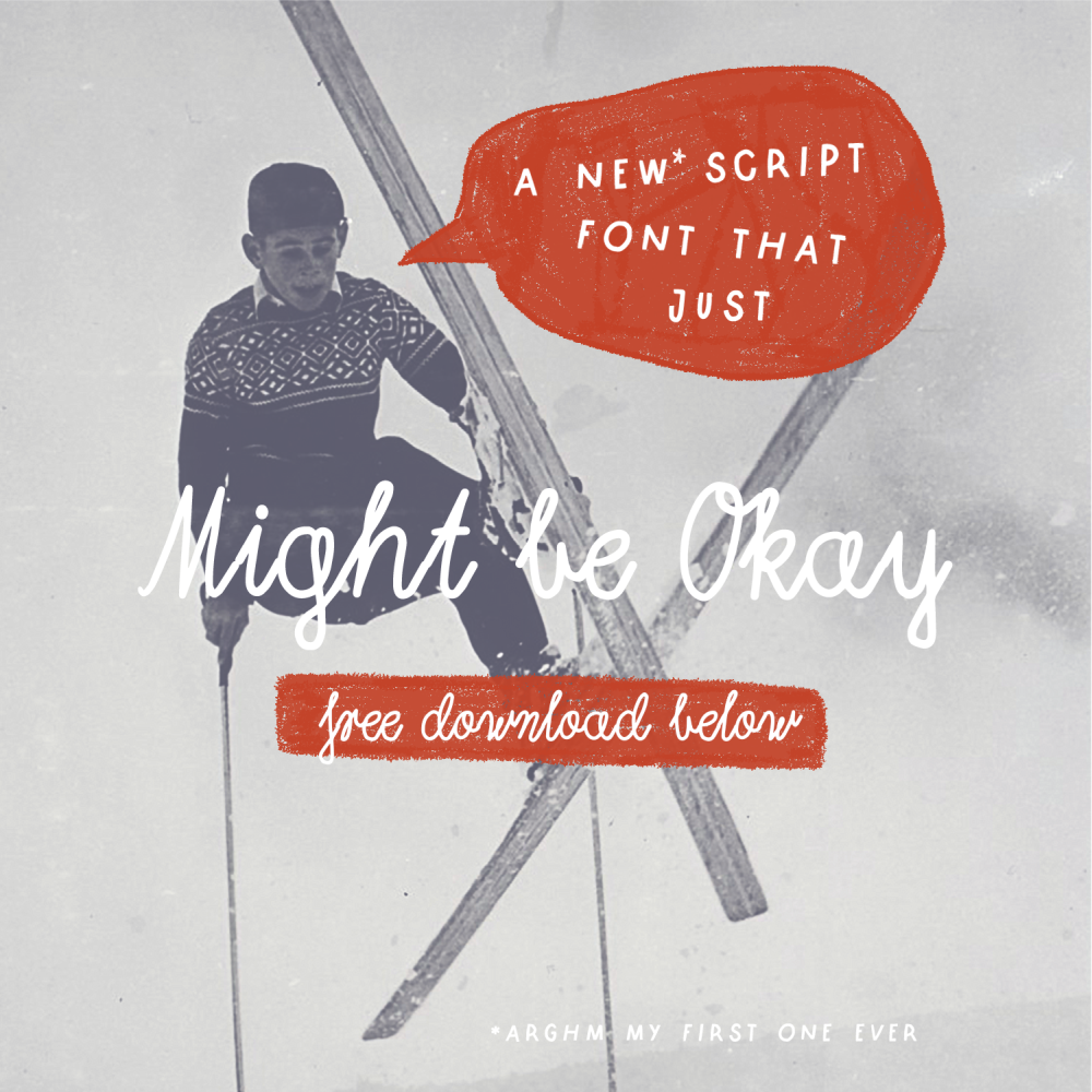 Might Be Okay free script font presentation image