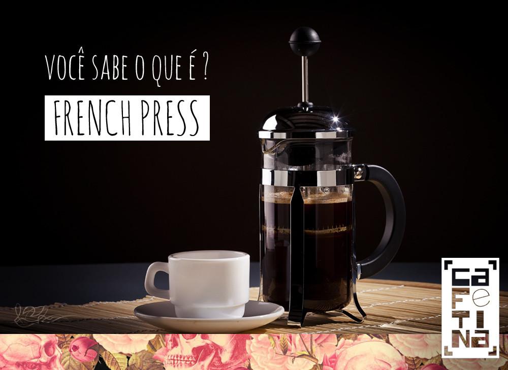 voce-sabe-o-que-e-french-press-cafetina.jpg
