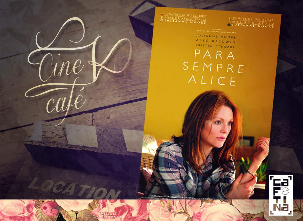 cinecafe_para-sempre-alice.jpg