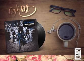 Café DJ: Lazaretto, de Jack White