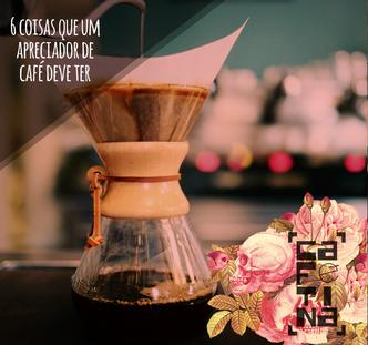 6 itens que todo apreciador de café deve ter, na opinião de um especialista
