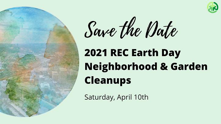 2021 Annual REC Earth Day Neighborhood &