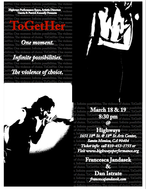 ToGetHer:  UPCOMING PERFORMANCE at Highways in Santa Monica