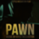 PAWN - Album Artwork 2.jpg.png