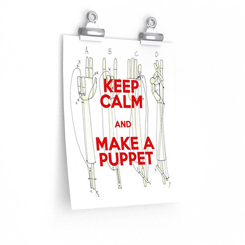 KEEP CALM AND MAKE A PUPPET. Premium Matte vertical posters