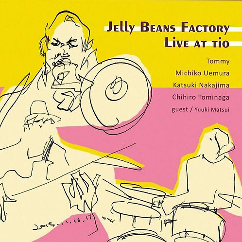 Jelly Beans Factory Live at TIO(CD)