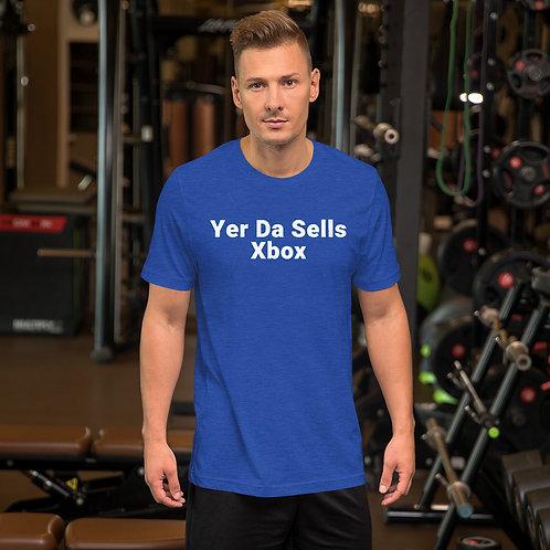 Tee (Unisex)   Yer Da Sells Xbox