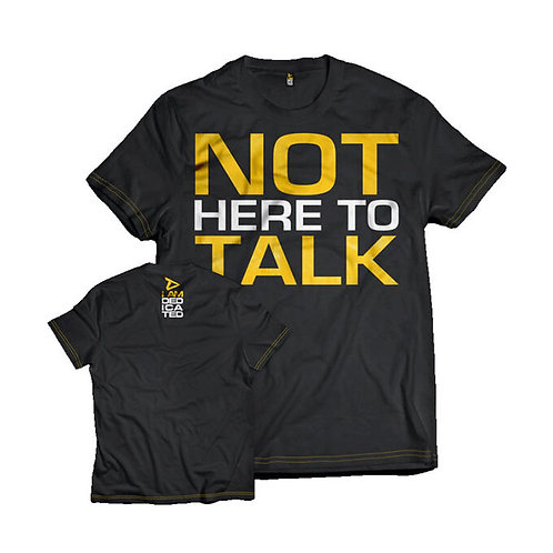 I AM DEDICATED (NOT HERE TO TALK) Tops