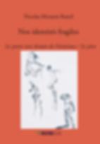 Nos identités fragiles Nicolas Mouton Bareil